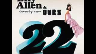 Lily Allen & Ours - Twenty Two