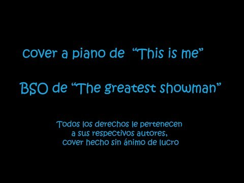 This is me, BSO de The geatest showman