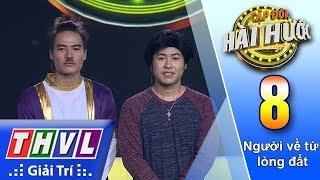 THVL | Cặp Đôi Hài Hước Mùa 2 – Tập 8[5]: Âm Dương Cách Biệt - Võ Tấn Phát, Akira Phan