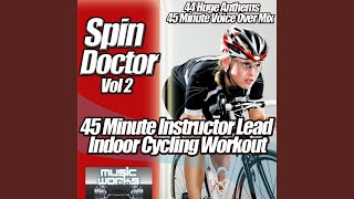Spin Doctor, Vol. 2 (Instrumental Mix) - The Ultra Indoor Cycling Gym Workout Cycle Coach Voice...