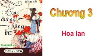 Con Đường Sủng Thê - Chương 3 Hoa lan