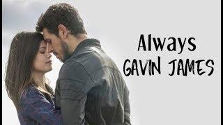 Gavin James   Always (Tradução) Espelho Da Vida