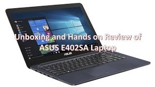 ASUS Eeebook E402SA Unboxing & Hands on Review