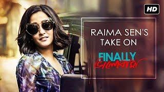 Raima's Take On Finally Bhalobasha | Finally ভালোবাসা | Raima Sen | SVF