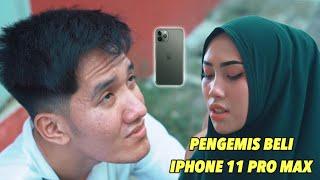 Pengemis Beli Iphone 11 Pro Max