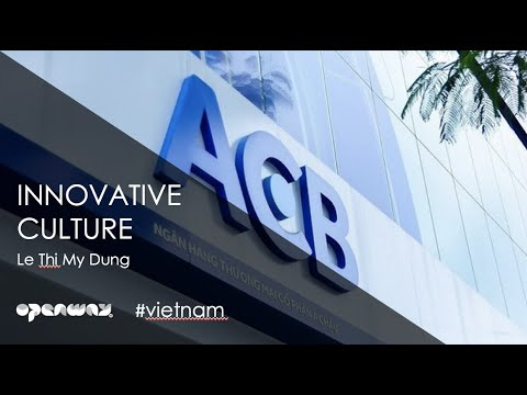 How does Asia Commercial Bank drive innovations? - Le Thi My Dung, ACB