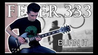 FEVER 333   BURN IT (Guitar & Bass Cover W Tabs)