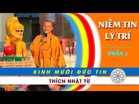 Kinh 10 đức tin: Niềm tin lý trí - Phần 2 (08/01/2012)
