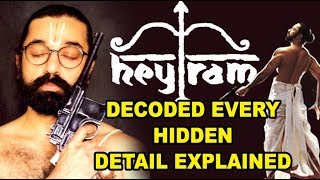 HEYRAM movie Decoded & Explained ! The Best Movie Of Indian Cinema !