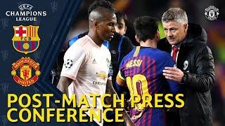 Post Match Press Conference | FC Barcelona V Manchester United | Ole Gunnar Solskjaer