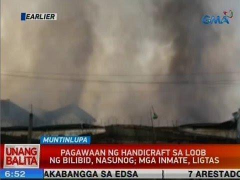 [GMA]  UB: Pagawaan ng handicraft sa loob ng Bilibid, nasunog; mga inmate, ligtas