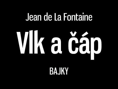 Jean de La Fontaine: Bajky - Vlk a čáp