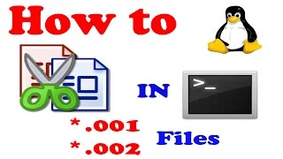 HOW to Split and Join 001 files using Terminal