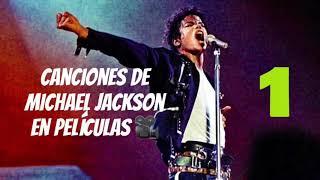 Canciones De Michael Jackson En Películas 🎥🎤 | Yarii CT