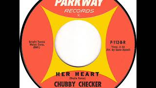 Chubby Checker ‎- Her Heart