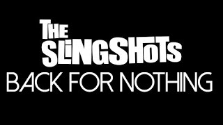 The Slingshots - Back for Nothing (live at Jamboree)