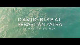 DAVID BISBAL FT SEBASTIAN YATRA -A PARTIR DE HOY -AUDIO OFFICIAL