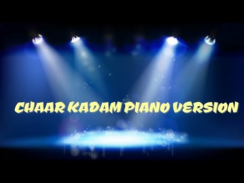 Chaar Kadam Piano Version Mp3