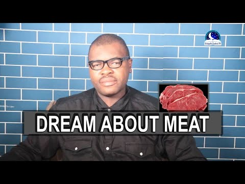 DREAM OF MEAT - Find Out The Spiritual Meaning Of Meat