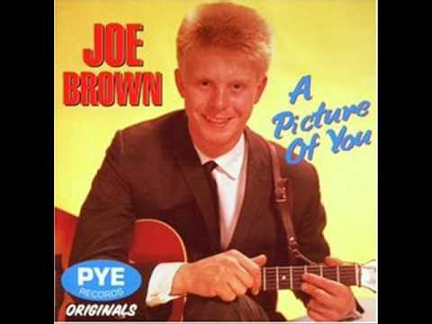 A Picture Of You - Joe Brown & The Bruvvers