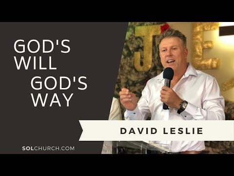 God's Will, God's Way - David Leslie