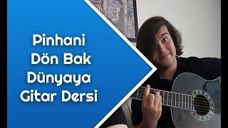 Pinhani - Dön Bak Dünyaya Gitar Dersi - Gitarda Nasıl Çalınır