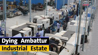 Unplanned Lockdown Leaves Ambattur's Industries and Workers' Lives in Ruin