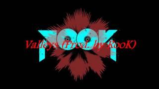 Valleys (Prod. By RooK) Instrumental Beat