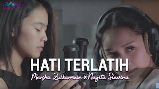 Hati Terlatih - Marsha X Nagita Slavina (Cover)