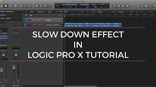 Slow Down Effect in Logic Pro X Tutorial