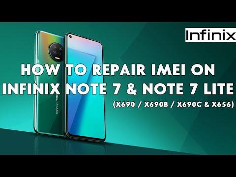 How To Repair IMEI On Infinix Note 7 & Note 7 Lite (X690 / X690B / X690C & X656) - [romshillzz]