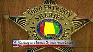 Etowah County Agrees to Terminate City Inmate Housing Contract