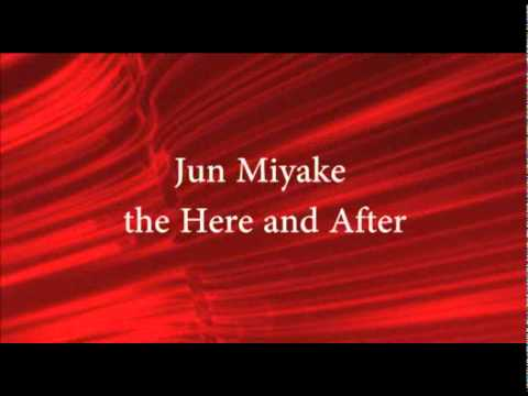 The Here And After (Song) by Jun Miyake and Lisa Papineau