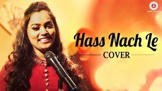 Hass Nach Le Cover  Aishwarya Pandit