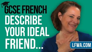GCSE French Speaking: What are the qualities of an ideal friend?