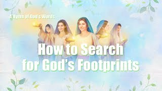 How to Search for God's Footprints