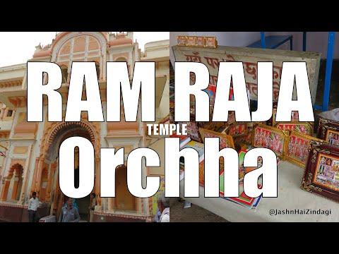 Ram Raja Temple Orchha - Exploring Orchh