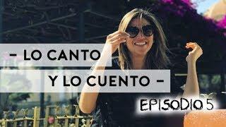 ANNA CARINA - LO CANTO Y LO CUENTO - EPISODIO 5 - PIURA