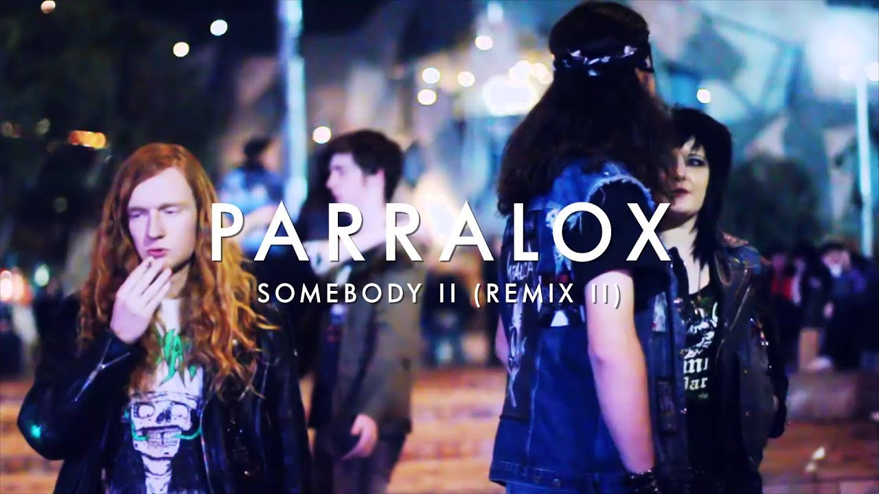 Parralox - Somebody II (Remix II) (Music Video)