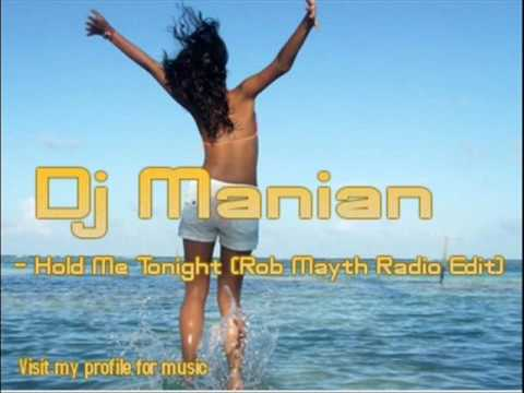 Manian - Hold Me Tonight (Rob Mayth Radio Edit)