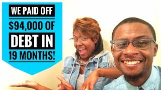 Our Debt Free Journey | How We Paid Off $94,000 of Debt in 19 Months