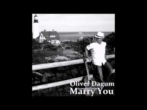 Marry You(Acoustic Cover) by Oliver Dagum