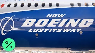 How Boeing Lost Its Way