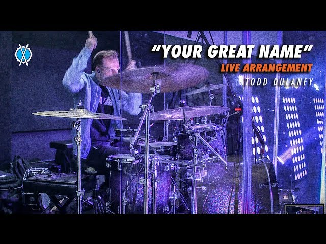 Your Great Name Drum Cover (LIVE ARRANGEMENT!) // Todd Dulaney // Davies