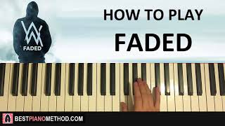 HOW TO PLAY   Alan Walker   Faded (Piano Tutorial Lesson)