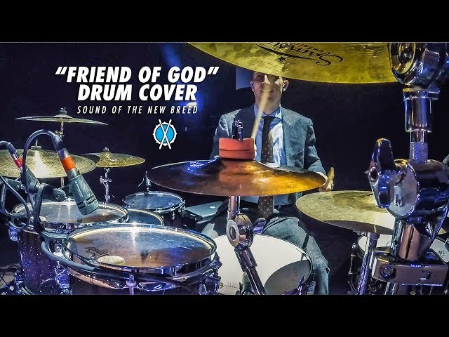 Friend of God Drum Cover // Sound of the New Breed // Daniel Bernard