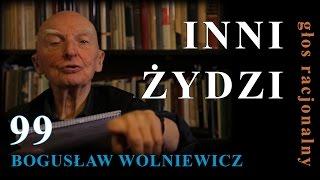 Bogusław Wolniewicz 99 INNI ŻYDZI