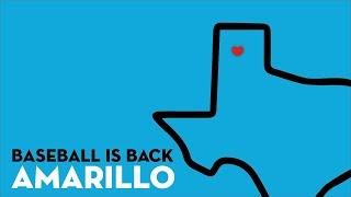 Baseball Is Back Amarillo