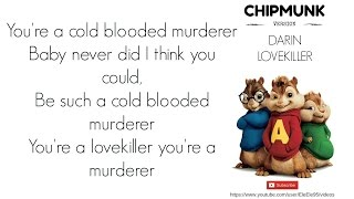 Darin - Lovekiller CHIPMUNK lyrics