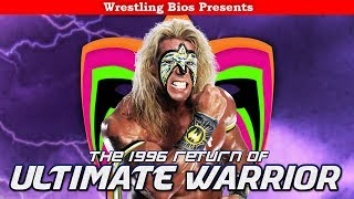The 1996 Return of The Ultimate Warrior